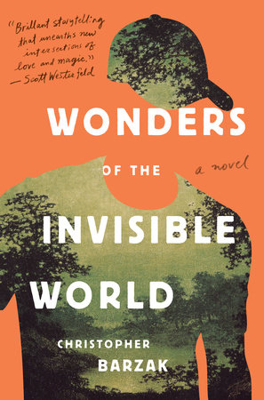 wonders of the invisible world christopher barzak